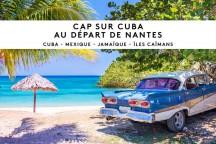 Cap sur Cuba au départ de Nantes